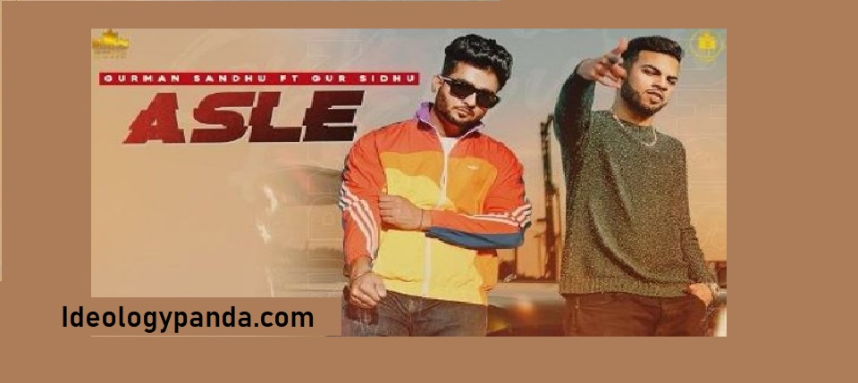 ASLE LYRICS Mp3 Download | GURMAN SANDHU | GUR SIDHU | JASSI LOHKA