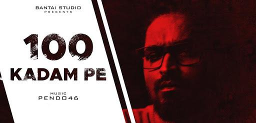 100 KADAM PE LYRICS | EMIWAY BANTAI |  Rayhaan Patni | Pendo46