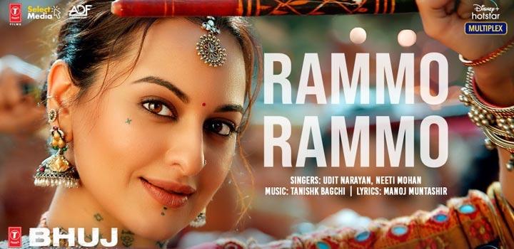 RAMMO RAMMO LYRICS –& MP3 DOWNLOAD BHUJ